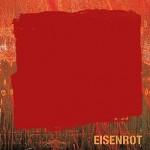 Eisenrot - Die CD